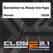Wanted by Steroliner & Roody van Hype