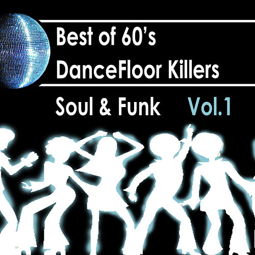 Best Of 60s: Dancefloor Killer Soul & Funk Vol.1 by Maurice Pop