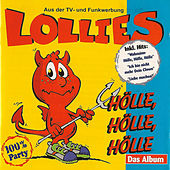Hölle, Hölle, Hölle - Das Album by Lollies