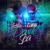 Donde Sea (Remix) by Galante el Emperador