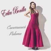Cucurrucucu Paloma by Erika Bonilla