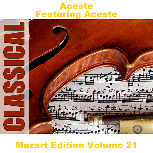 Mozart Edition Volume 21 by Various Artists