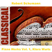 Piano Works Vol. 1, Klara Wurtz by Arts Music Recording Rotterdam