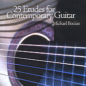 25 Etudes for Contemporary Guitar by Michael Bocian