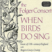 When Birds Do Sing by Folger Consort