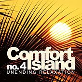 Comfort Island No.4: Unending Relaxation - EP by Various Artists