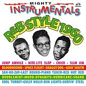 Mighty Instrumentals R&B-Style 1960 von Various Artists