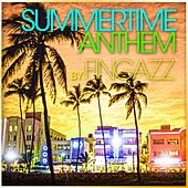 Summertime Anthem by Fingazz