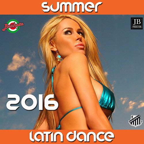 Latin Dance 2016 Best Collection by Extra Latino
