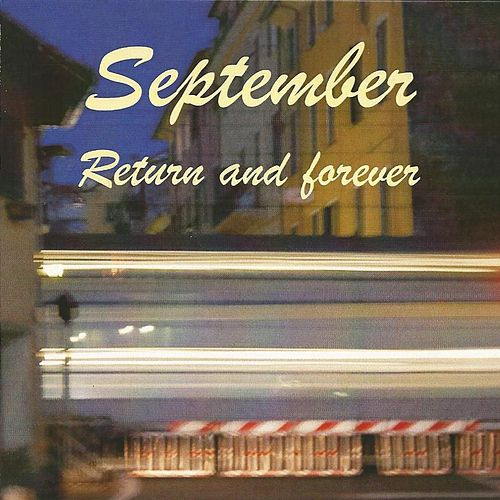 Return and Forever by September