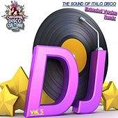Extended Version & Remix, Vol. 5 - the Sound of Italo Disco by Various Artists