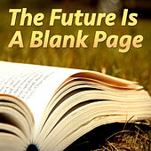The Future Is A Blank Page von Various Artists