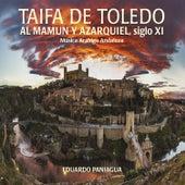 Taifa de Toledo. Al Mamun y Azarquiel, siglo Xl by Eduardo Paniagua