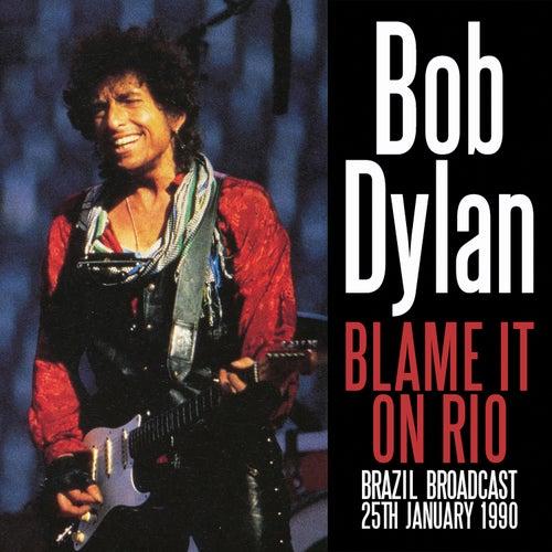 Blame It on Rio (Live) von Bob Dylan