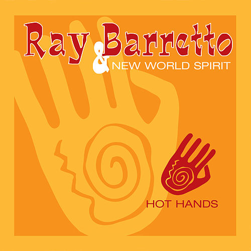 Hot Hands by Ray Barretto