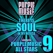 There Is Soul in My House - Purple Music All Stars, Vol. 9 by Various Artists