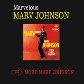 Marvelous Marv Johnson + More Marv Johnson (Bonus Track Version) by Marv Johnson