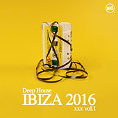 Deep House Ibiza 2016 Vol. 1 by Various Artists