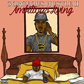 Gorgeous Hustle II by Various Artists
