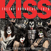 Fresno Broadcast 1979 (Live) von KISS