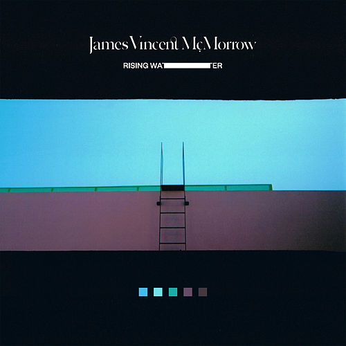Rising Water by James Vincent McMorrow