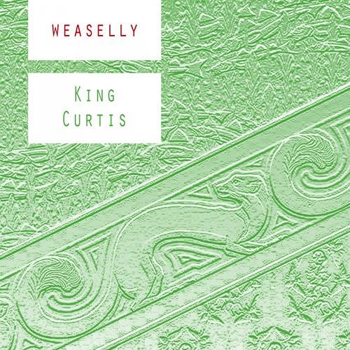 Weaselly von King Curtis