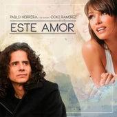 Este Amor (feat. Coki Ramirez) by Pablo Herrera