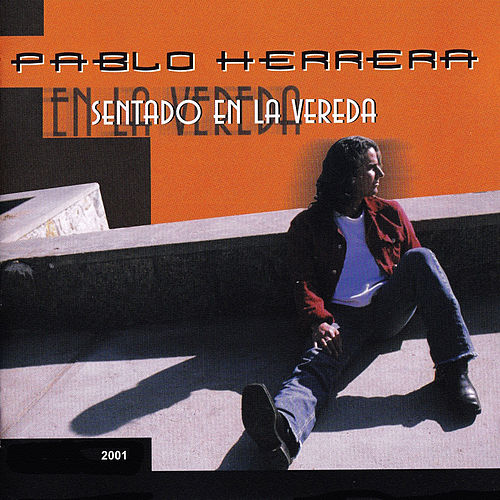 Sentado en la Vereda by Pablo Herrera