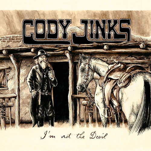I'm Not the Devil by Cody Jinks