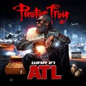 War in Atl by Pastor Troy