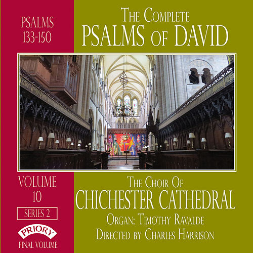 The Complete Psalms of David Series 2, Vol. 10 by Chichester Cathedral Choir