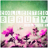 Collected Beauty, Vol. 5 by Various Artists