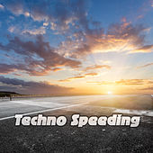 Techno Speeding by Various Artists