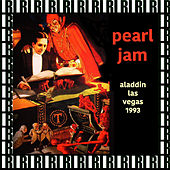 Aladdin Theater, Las Vegas, November 30th, 1993 (Remastered, Live On Broadcasting) von Pearl Jam