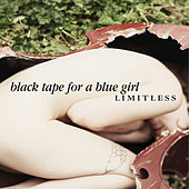 Limitless by Black Tape for a Blue Girl