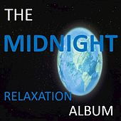 The Midnight Relaxation Album by Various Artists