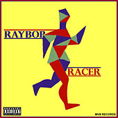 Racer - Single by Ray Bop