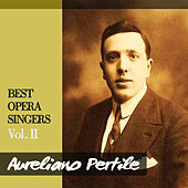 Best Opera Singers, Vol. II by Various Artists