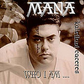 Who I Am by Mana Kaleilani Caceres