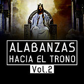 Alabanzas Hacia el Trono, Vol.2 by Various Artists