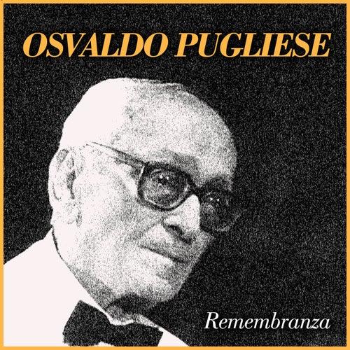 Remembranza by Osvaldo Pugliese