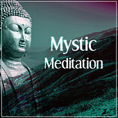 Mystic Meditation – Sprituality Sounds for Yoga Practise, Reiki,  Deep Meditation, Mindfullness, Relaxation, Healing Music, Calmness by Reiki