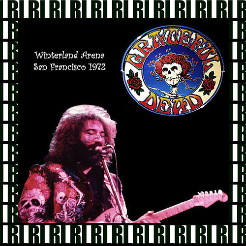 Venue Interland Arena, San Francisco, December 31st, 1972 (Remastered, Live On Broadcasting) by Grateful Dead