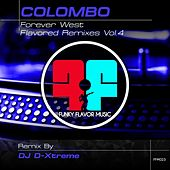 Forever West (Dj D-Xtreme Remix) by Colombo