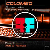 Forever West (KGB & Tooltime Remix) by Colombo