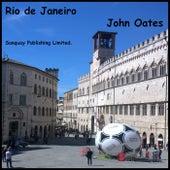 Rio de Janeiro by John Oates
