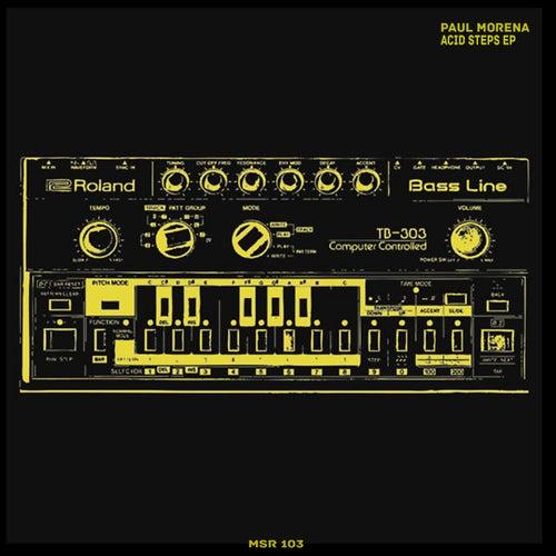 Acid Steps - Single by Paul Morena