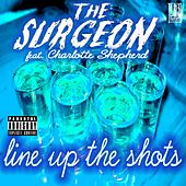 Line Up The Shots (feat. The Surgeon & Charlotte Olivia) by Chris Brown