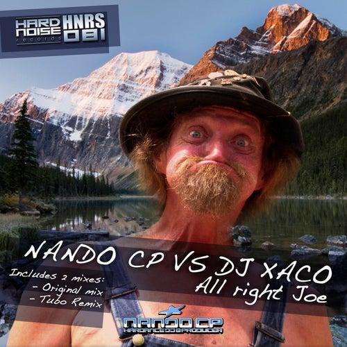 All Right Joe (Nando CP vs. DJ Xaco) by Nando CP