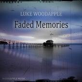 Faded Memories by Luke Woodapple